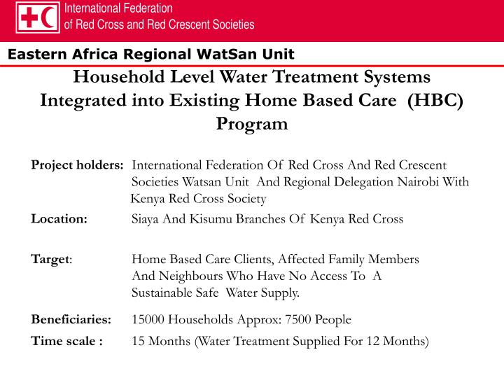 Household level water treatment systems integrated into existing home based care hbc program
