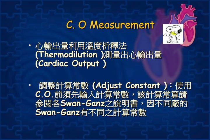 C. O Measurement