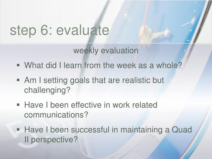 step 6: evaluate