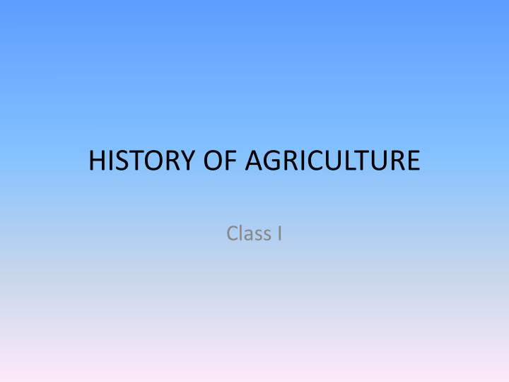 history of agriculture n.