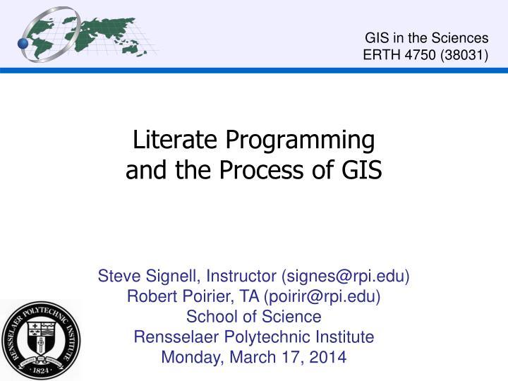 literate programming and the process of gis n.
