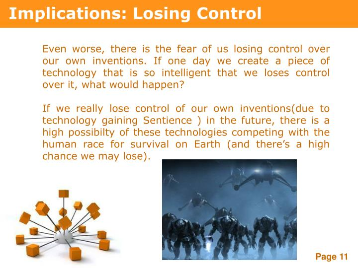 Implications: Losing Control