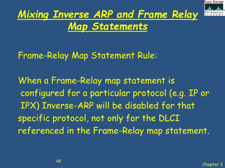 Mixing Inverse ARP and Frame Relay Map Statements