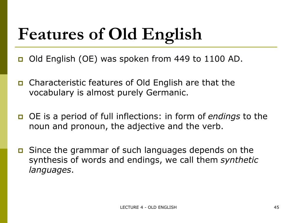 PPT - OLD ENGLISH / ANGLO-SAXON ( ENGLISC ) PowerPoint