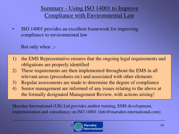 ISO 14001 provides an excellent framework for improving