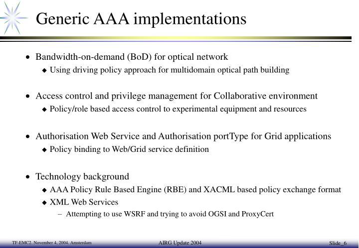 Generic AAA implementations