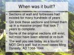 when was it built