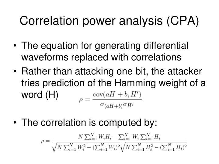 Correlation power analysis (CPA)