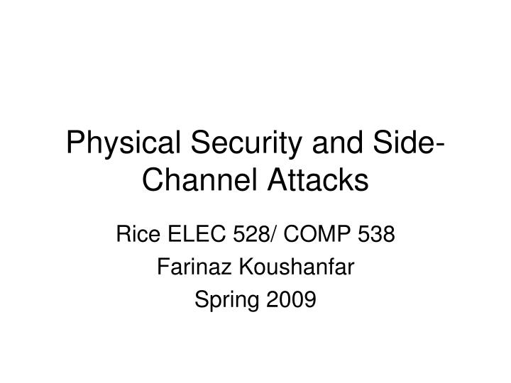 Physical security and side channel attacks