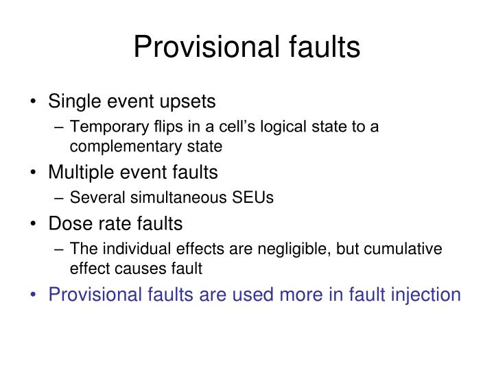 Provisional faults