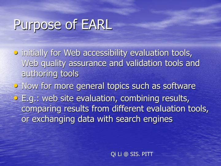 Purpose of EARL