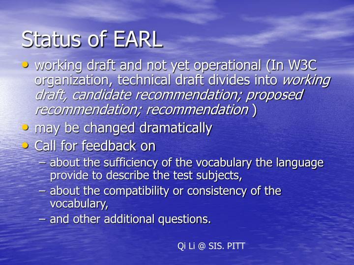 Status of EARL