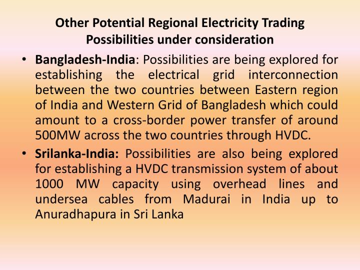Other Potential Regional Electricity Trading Possibilities under consideration