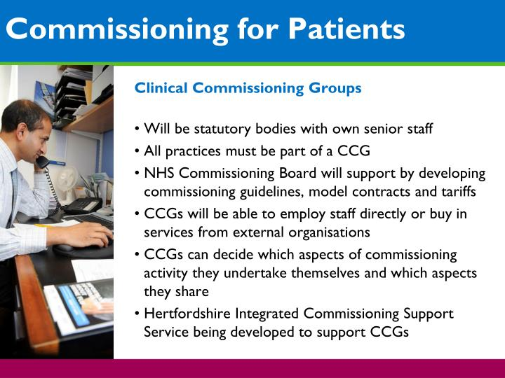 Commissioning for patients