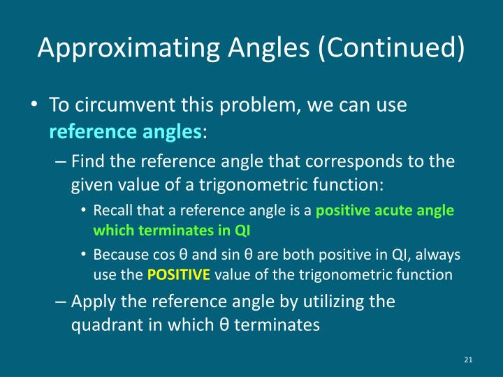 Approximating Angles (Continued)