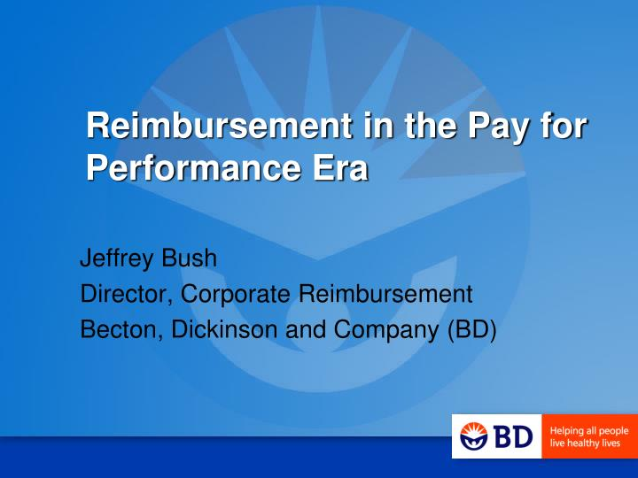 reimbursement and pay for performance 2 essay