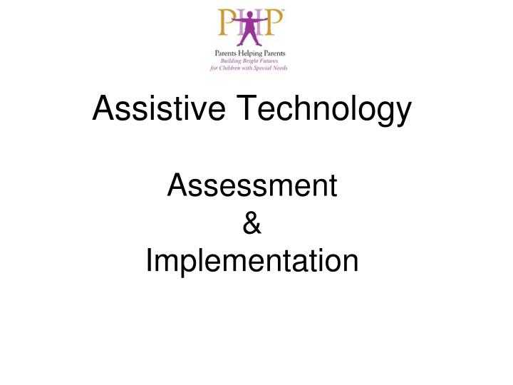 assistive technology assessment implementation n.