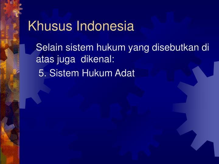 Khusus Indonesia
