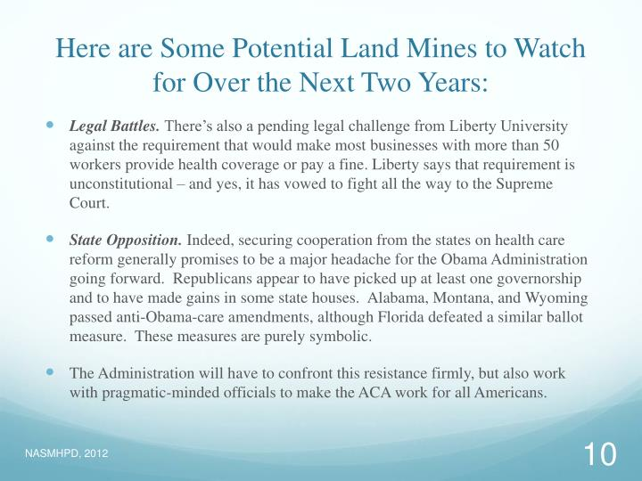 Here are Some Potential Land Mines to Watch for Over the Next Two Years: