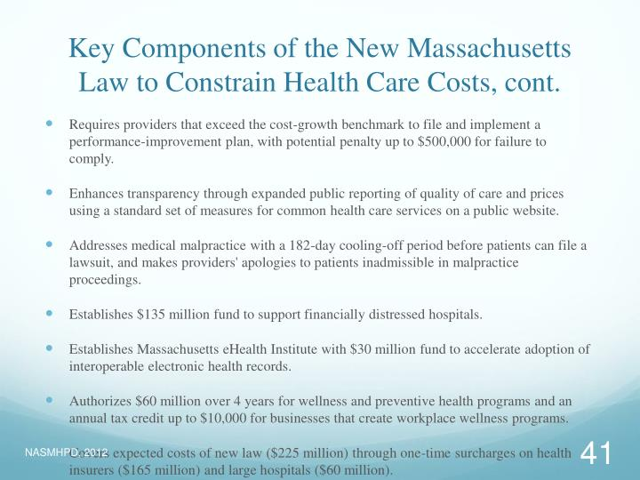 Key Components of the New Massachusetts Law to Constrain Health Care Costs, cont.