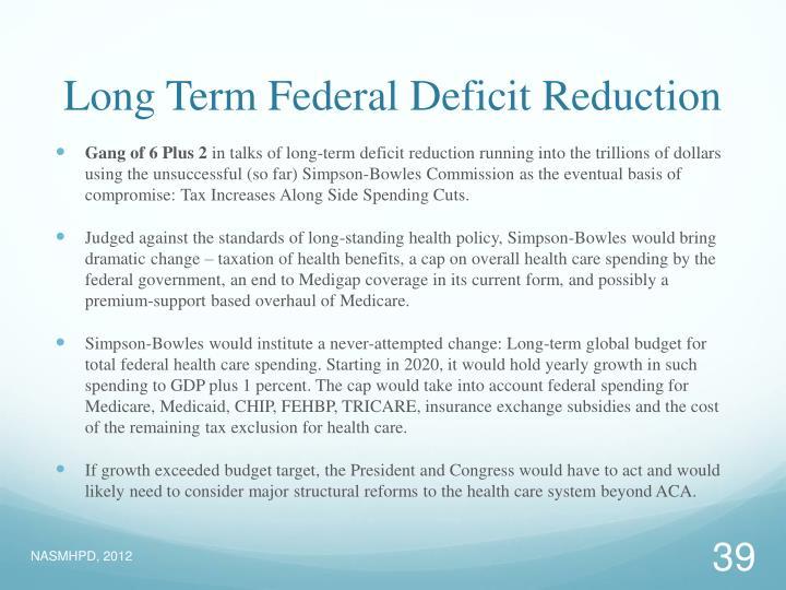 Long Term Federal Deficit Reduction