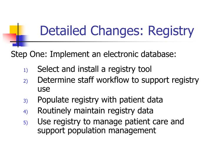 Detailed Changes: Registry