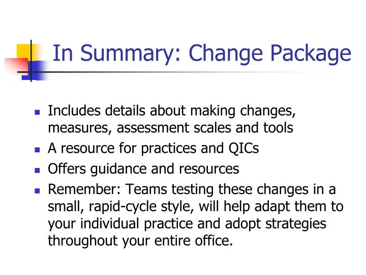 In Summary: Change Package