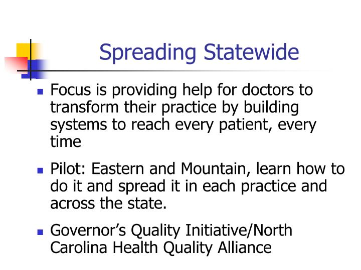Spreading Statewide