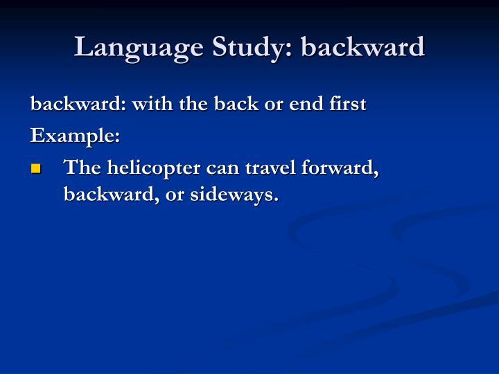 Language Study: backward