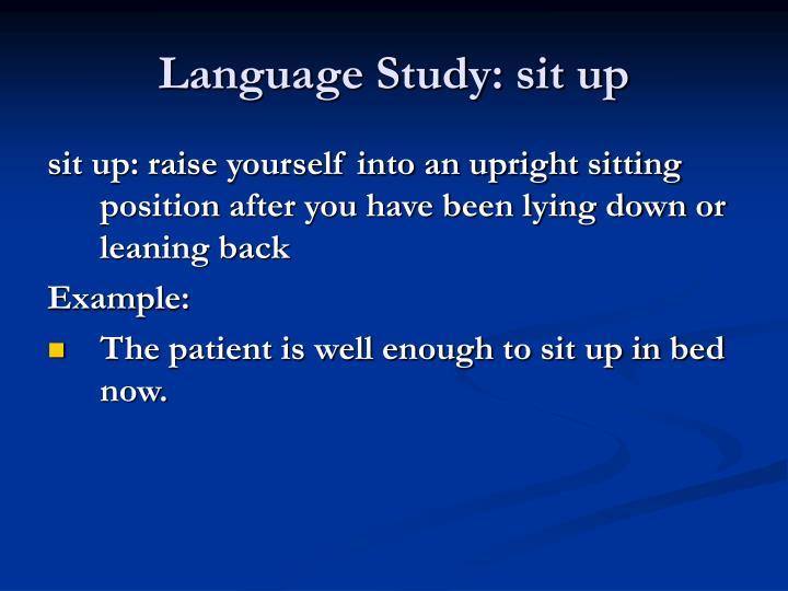 Language Study: sit up