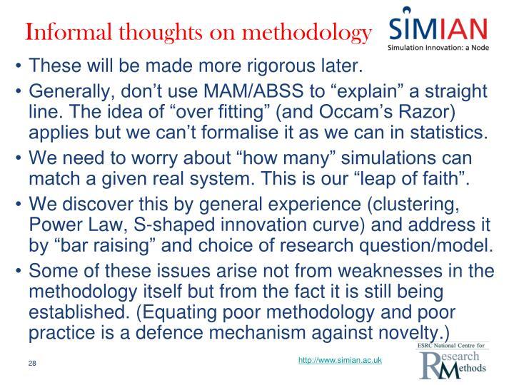Informal thoughts on methodology