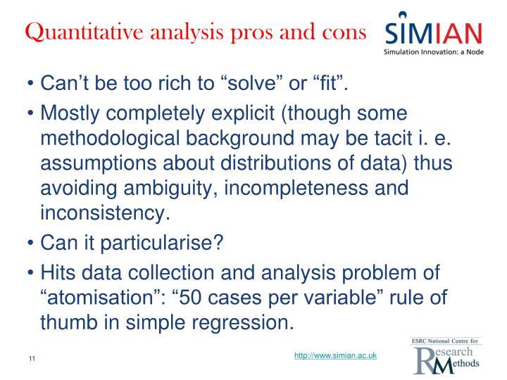 Quantitative analysis pros and cons
