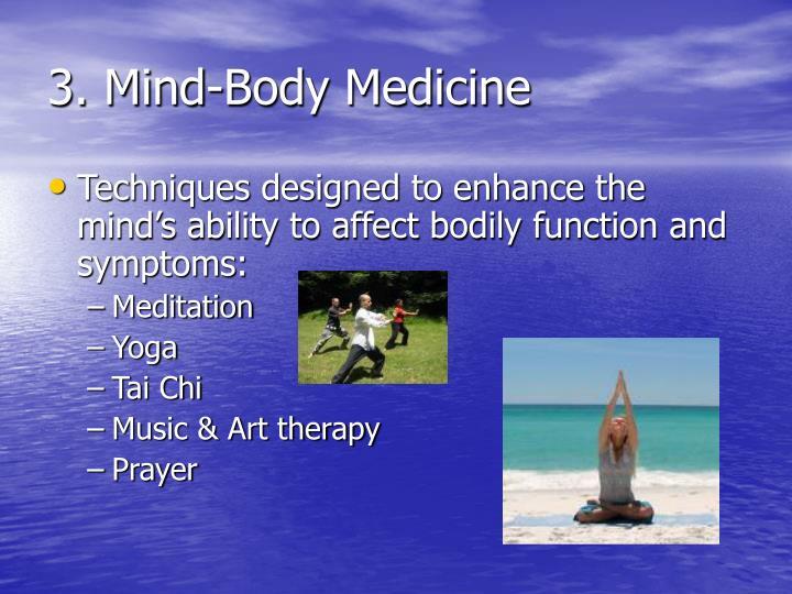 3. Mind-Body Medicine
