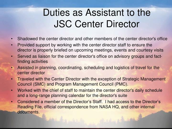 Duties as Assistant to the