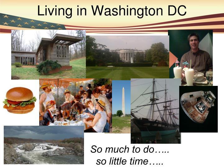 Living in Washington DC
