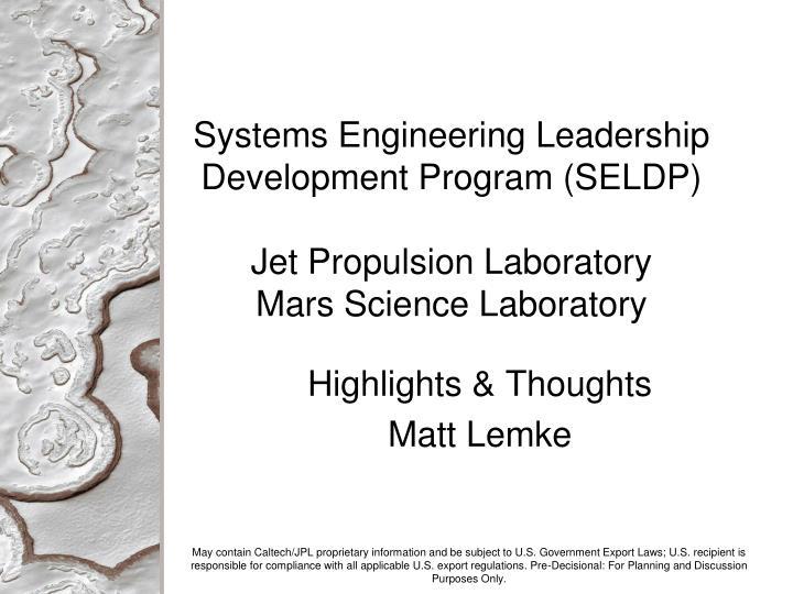 Systems Engineering Leadership Development Program (SELDP)
