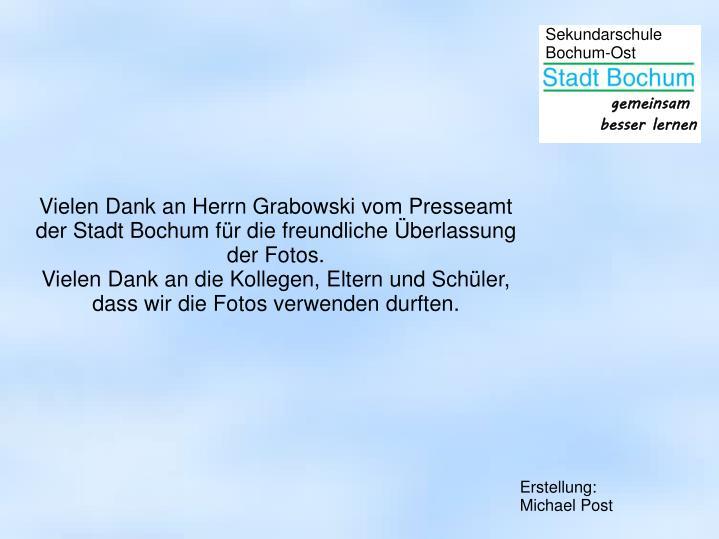 Vielen Dank an Herrn Grabowski vom Presseamt der Stadt Bochum für die freundliche Überlassung der Fotos.