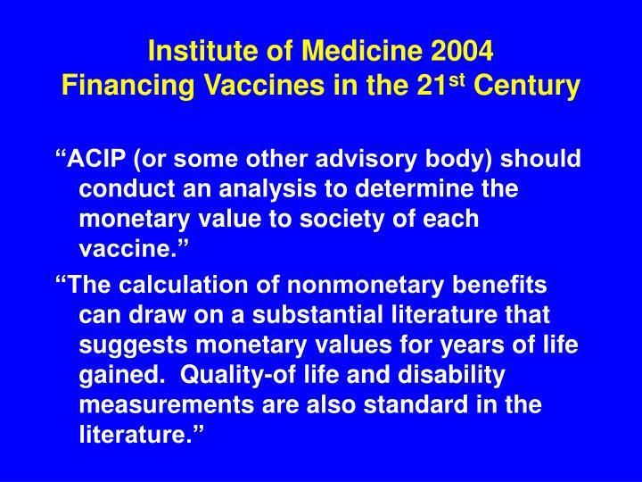 Institute of Medicine 2004