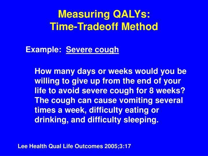 Measuring QALYs:
