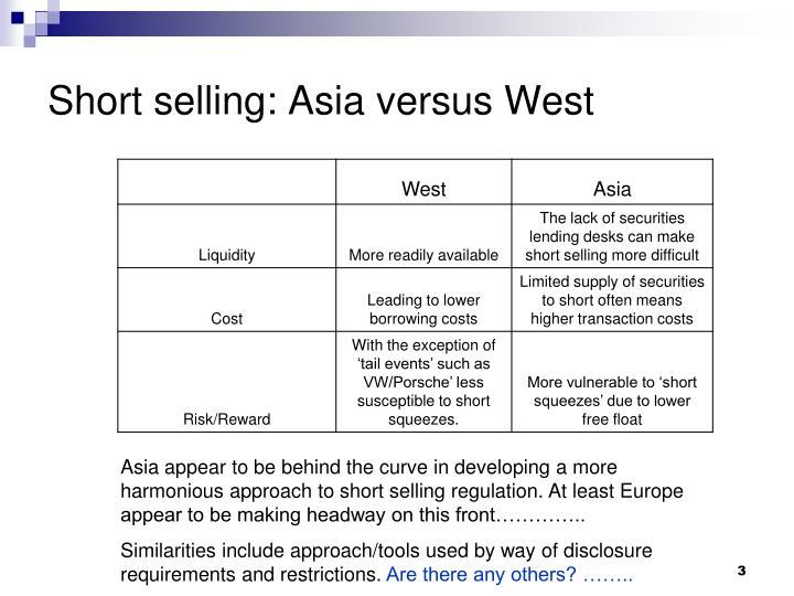 Short selling asia versus west