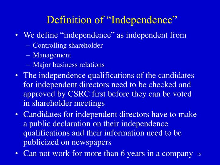 """Definition of """"Independence"""""""