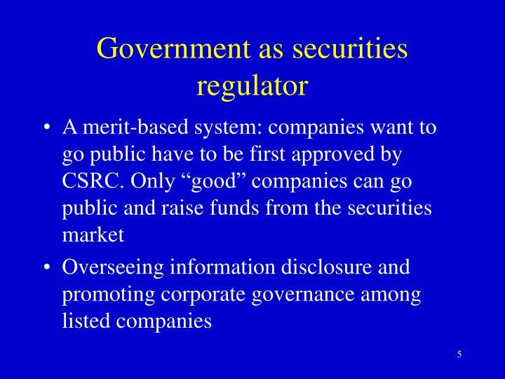Government as securities regulator