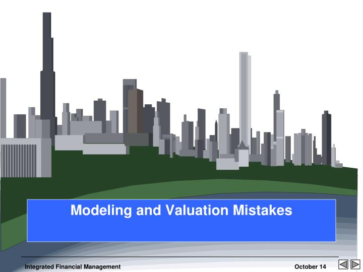 modeling and valuation mistakes n.