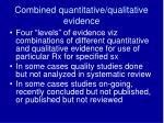 combined quantitative qualitative evidence