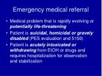 emergency medical referral