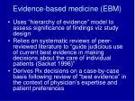 evidence based medicine ebm