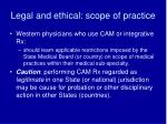 legal and ethical scope of practice