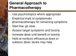 general approach to pharmacotherapy