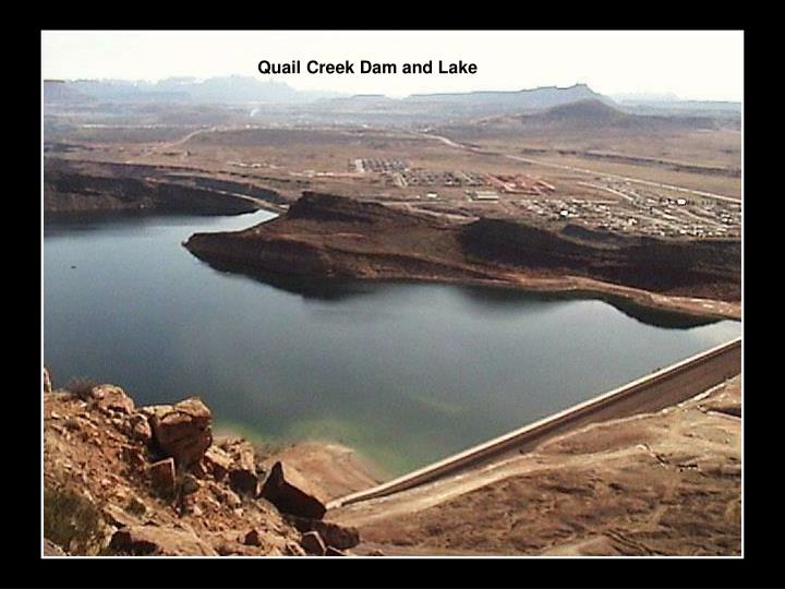 Quail Creek Dam and Lake