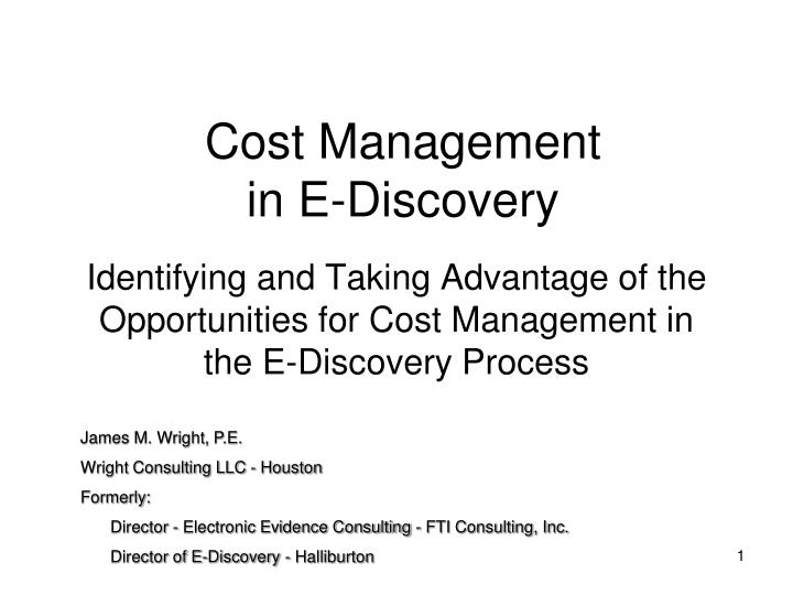 Cost management in e discovery